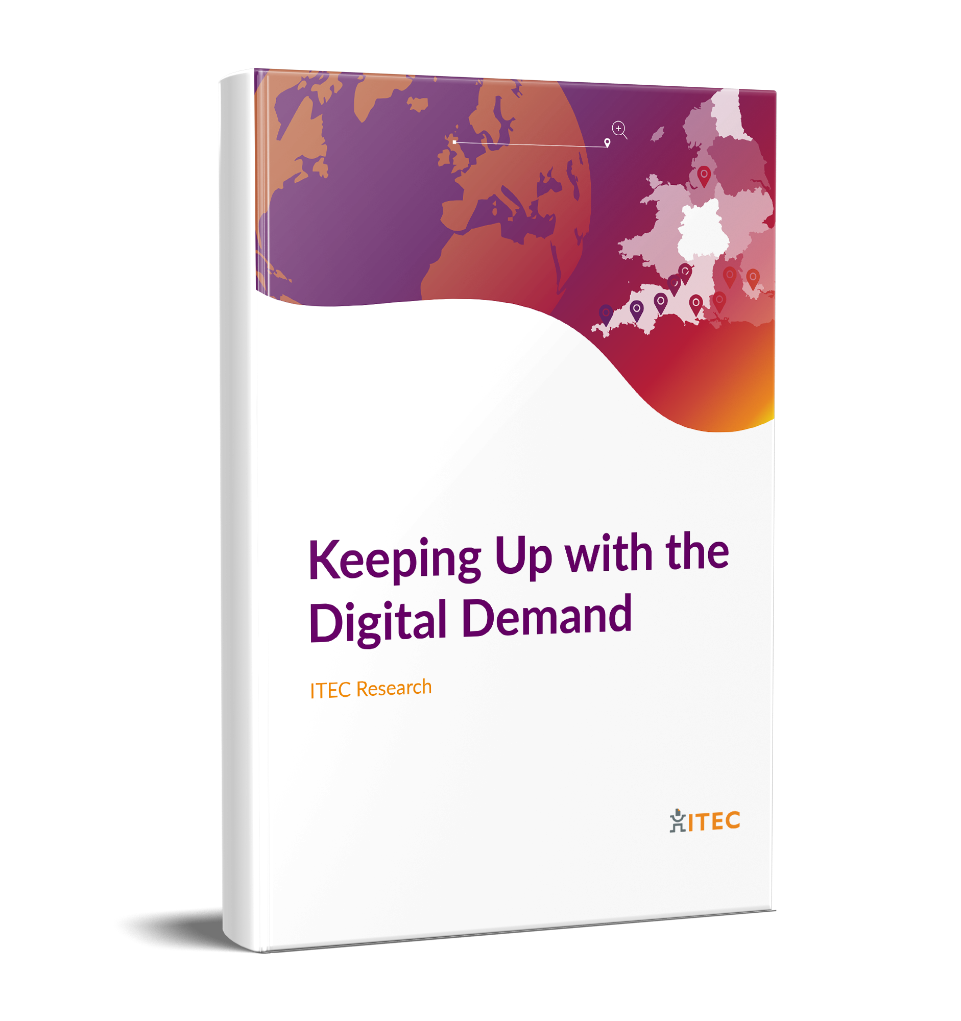 Download ITEC Report: Keeping Up with the Digital Demand