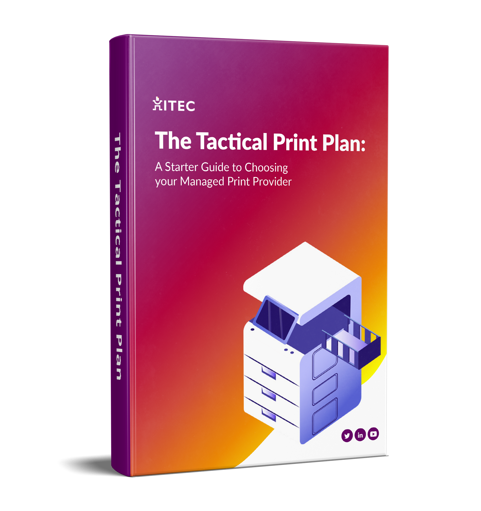 ITEC's Tactical Print Plan
